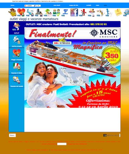 Crociera Msc 350 Euro  Mamatours - Viaggi Vacanze Mamatours - Vacanze E Viaggi. Booking Hotels - Prenotazione Voli E Alberghi - Club Med - Alpitur - Veraclub - Vacanze Famiglia - Isole - Caraibi - Asia - America - Africa