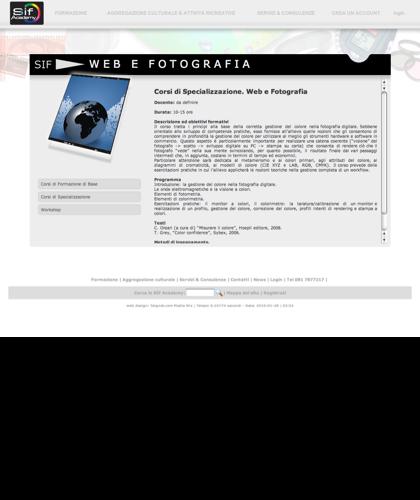 Web E Fotografia - Sif Academy - L'obiettivo Di Questo Modulo è Di Introdurre L'allievo Alla Conoscenza Dei Fondamenti Della Fotografia, Dai Principi Di Formazione E Registrazione Delle Immagini Alle Nozioni Di Estetica Che Trasformano Uno Scatto Qua